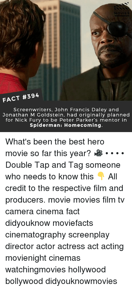 hero movie: MOVIES  FACT #394  Screenwriters, John Francis Daley and  Jonathan M Goldstein, had originally planned  for Nick Fury to be Peter Parker's mentor in  Spiderman: Homecoming What's been the best hero movie so far this year? 🎥 • • • • Double Tap and Tag someone who needs to know this 👇 All credit to the respective film and producers. movie movies film tv camera cinema fact didyouknow moviefacts cinematography screenplay director actor actress act acting movienight cinemas watchingmovies hollywood bollywood didyouknowmovies