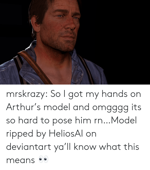 pose: mrskrazy:  So I got my hands on Arthur's model and omgggg its so hard to pose him rn…Model ripped by HeliosAI on deviantart  ya'll know what this means 👀