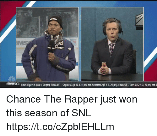 Blackpeopletwitter, Chance the Rapper, and Snl: MSC  def F yers418-84, 20pts). FINAL T . Coyotes 3 415311  det Sen tors 2 846,22 pts  FIN LOT-Jets 5(1243,27pts) def Chance The Rapper just won this season of SNL https://t.co/cZpblEHLLm