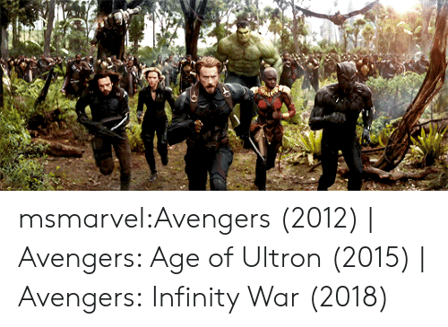 Avengers Age of Ultron, Target, and Tumblr: msmarvel:Avengers (2012) | Avengers: Age of Ultron (2015) | Avengers: Infinity War (2018)