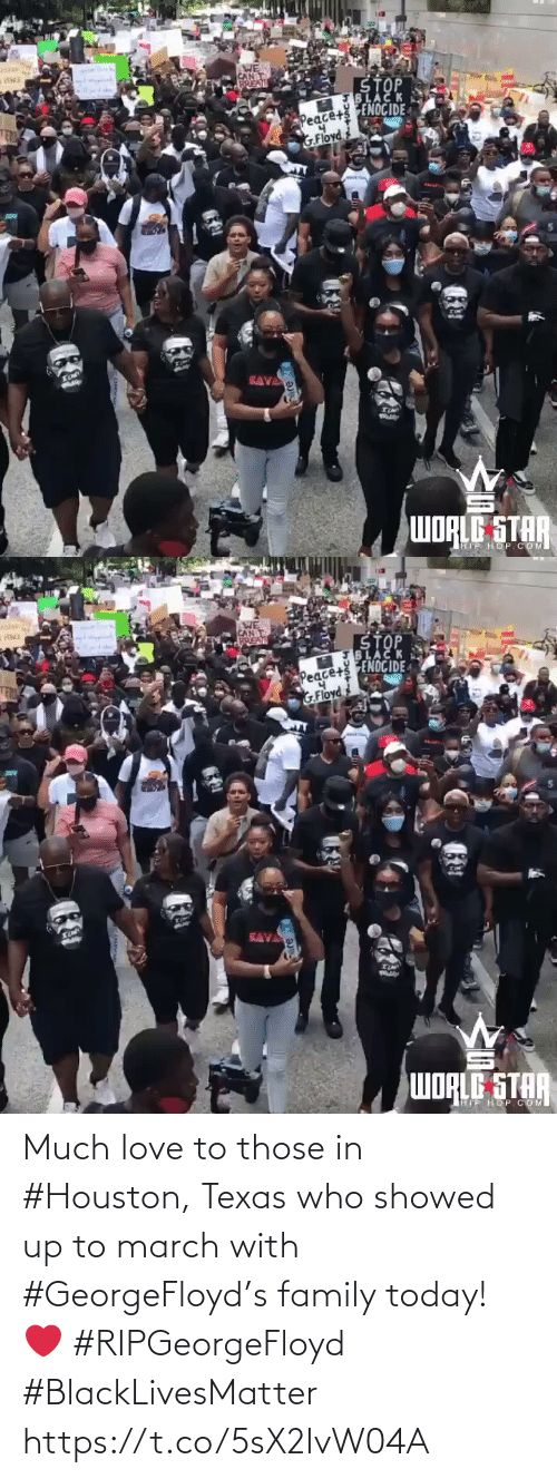 Texas: Much love to those in #Houston, Texas who showed up to march with #GeorgeFloyd's family today! ❤️ #RIPGeorgeFloyd #BlackLivesMatter https://t.co/5sX2IvW04A