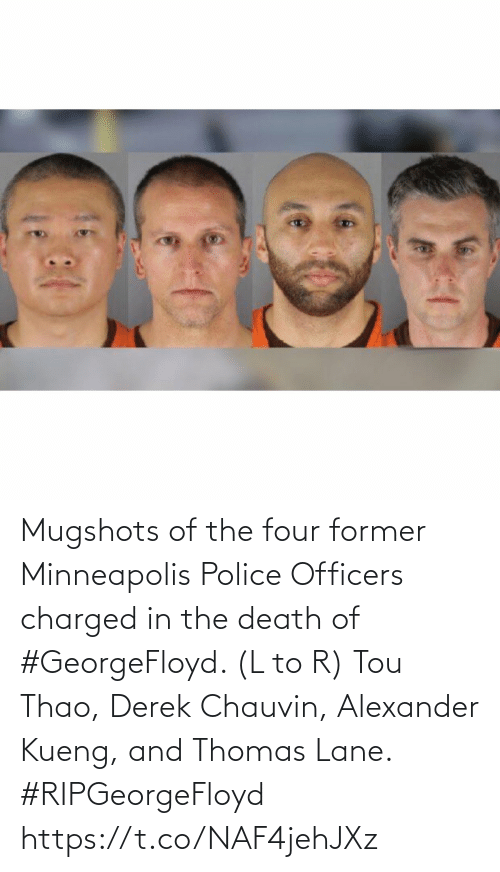 L: Mugshots of the four former Minneapolis Police Officers charged in the death of #GeorgeFloyd. (L to R) Tou Thao, Derek Chauvin, Alexander Kueng, and Thomas Lane. #RIPGeorgeFloyd https://t.co/NAF4jehJXz