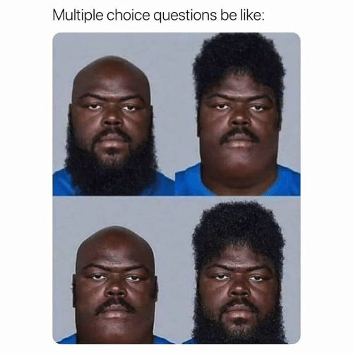 Múltiple: Multiple choice questions be like: