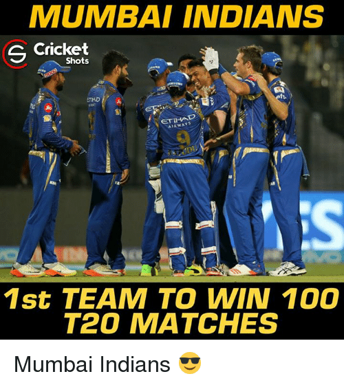 mumbai indians: MUMBAI INDIANS  S Cricket  Shots  AIRWAYS  1st TEAM TO WIN 100  T20 MATCHES Mumbai Indians 😎
