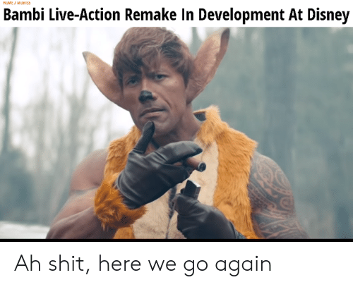 Remake: MUMEI MUYICS  Bambi Live-Action Remake In Development At Disney Ah shit, here we go again