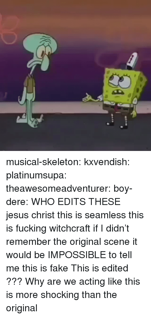 Fake, Fucking, and Gif: musical-skeleton:  kxvendish:  platinumsupa:   theawesomeadventurer:  boy-dere: WHO EDITS THESE  jesus christ this is seamless this is fucking witchcraft if I didn't remember the original scene it would be IMPOSSIBLE to tell me this is fake   This is edited ???    Why are we acting like this is more shocking than the original