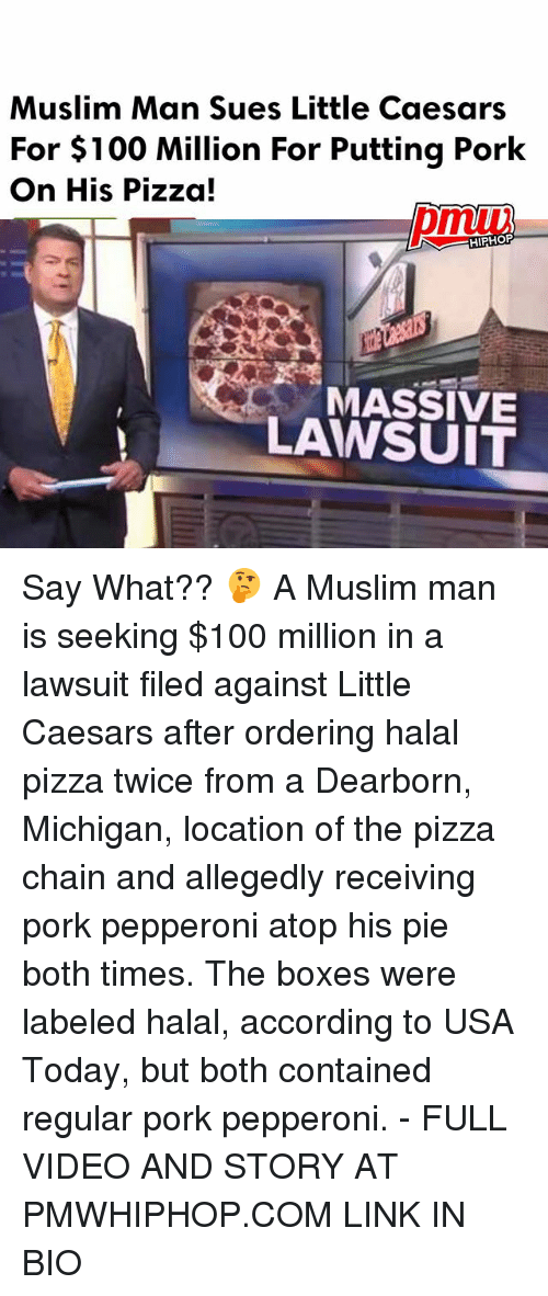 Porke: Muslim Man Sues Little Caesars  For $100 Million For Putting Pork  On His Pizza!  HIPHOP  MASSIVE  LAWSUIT Say What?? 🤔 A Muslim man is seeking $100 million in a lawsuit filed against Little Caesars after ordering halal pizza twice from a Dearborn, Michigan, location of the pizza chain and allegedly receiving pork pepperoni atop his pie both times. The boxes were labeled halal, according to USA Today, but both contained regular pork pepperoni. - FULL VIDEO AND STORY AT PMWHIPHOP.COM LINK IN BIO