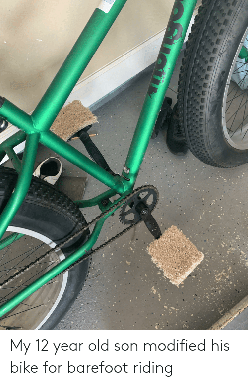 12 Year: My 12 year old son modified his bike for barefoot riding