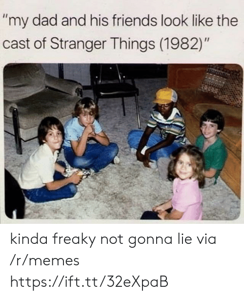 "Dad, Friends, and Memes: ""my dad and his friends look like the  cast of Stranger Things (1982)"" kinda freaky not gonna lie via /r/memes https://ift.tt/32eXpaB"