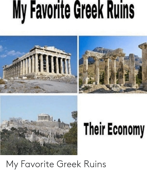 Greek: My Favorite Greek Ruins