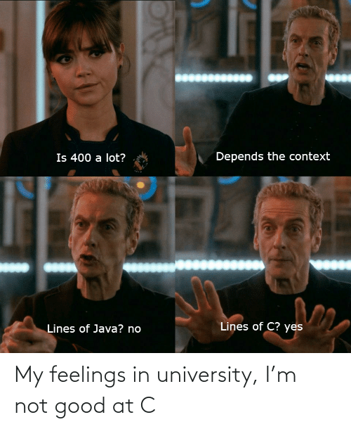 university: My feelings in university, I'm not good at C
