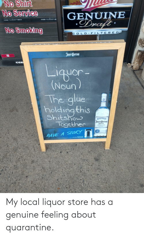 quarantine: My local liquor store has a genuine feeling about quarantine.