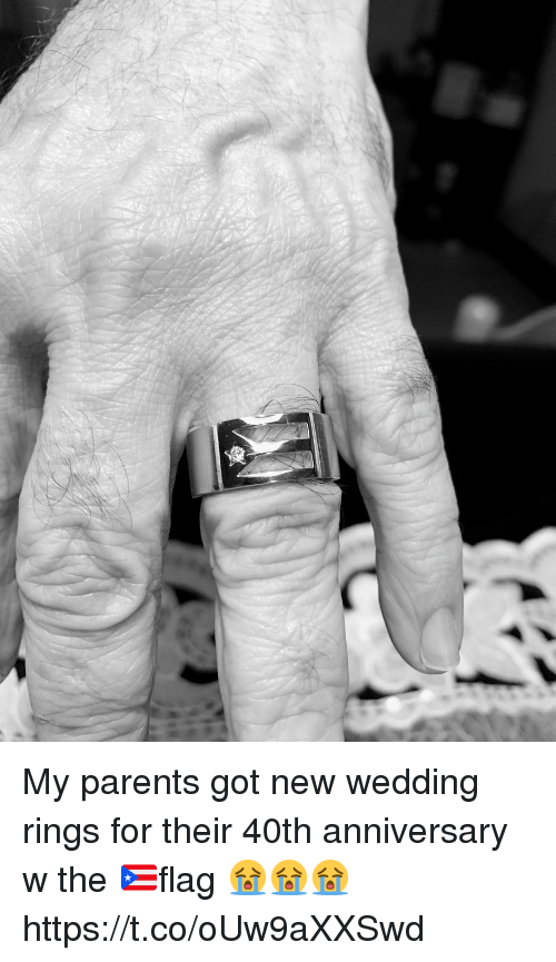 Memes, Parents, and Wedding: My parents got new wedding rings for their 40th anniversary w the 🇵🇷flag 😭😭😭 https://t.co/oUw9aXXSwd