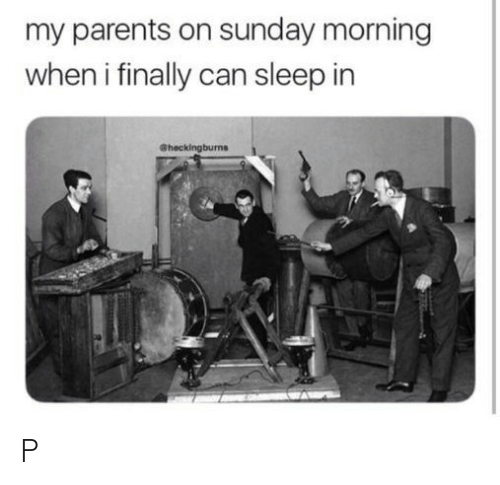 Parents, Sunday, and Sleep: my parents on sunday morning  when i finally can sleep in  Sheckingburns P