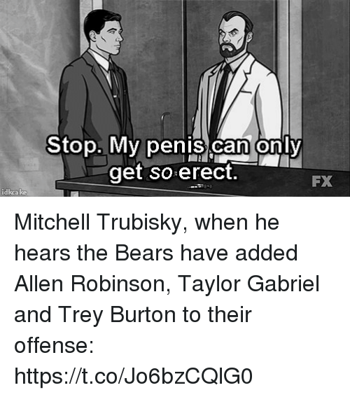 Mitchell Trubisky: My penis.cam oniv  get so erect.  FX  idkea ke Mitchell Trubisky, when he hears the Bears have added Allen Robinson, Taylor Gabriel and Trey Burton to their offense: https://t.co/Jo6bzCQlG0