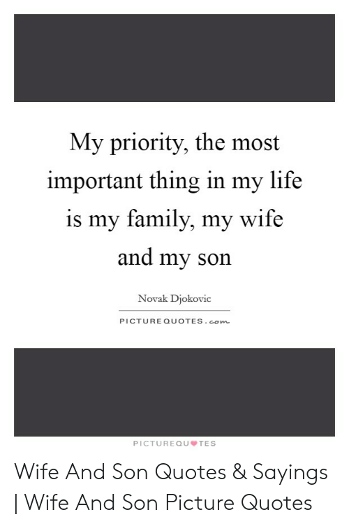 my priority the most important thing in my life is