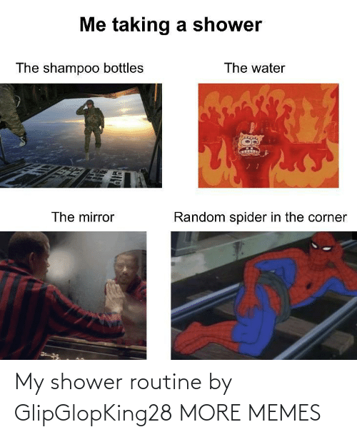 shower: My shower routine by GlipGlopKing28 MORE MEMES