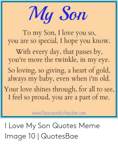 My Son to My Son I Love You So You Are So Special I Hope You ...