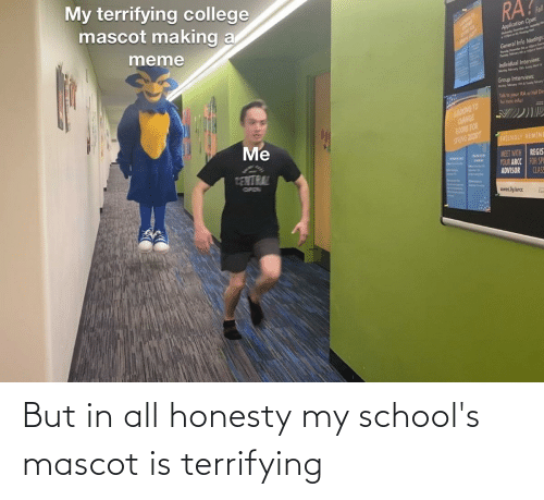 Fall Meme: My terrifying college  mascot making a  RA?  Fall  meme  Application Oper:  Ay der de  General Info Meetings  Individual Interviens:  Group Interviews  Talk to your RA or Hal Di  for mon infol  LOOKING TO  CHANGE  ROONS FOR  SPONG 20207  Me  FRIENDLY REMIND  TENTRAL  MEET WITH REGIS  YOUR ARCC FOR SPE  ADVISOR  OPEN  CLASS  uwec.lylarcc  Unillh But in all honesty my school's mascot is terrifying