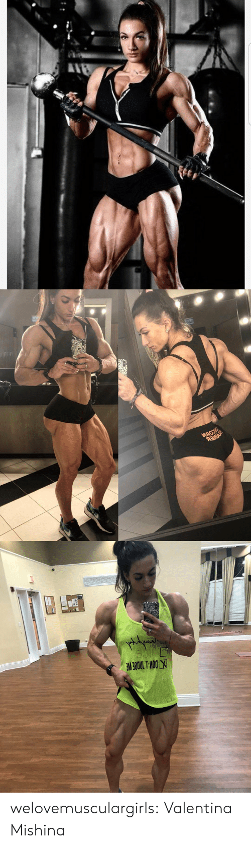 Tumblr, Blog, and Dow: Nо   MAOM   DOW-L MDGE WE  Bol D welovemusculargirls:  Valentina Mishina