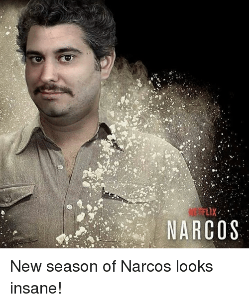 narco: N FLX  NARCO S New season of Narcos looks insane!