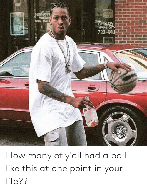 ballmemes.com: NAAL BA또  5PN  722-91 How many of y'all had a ball like this at one point in your life??