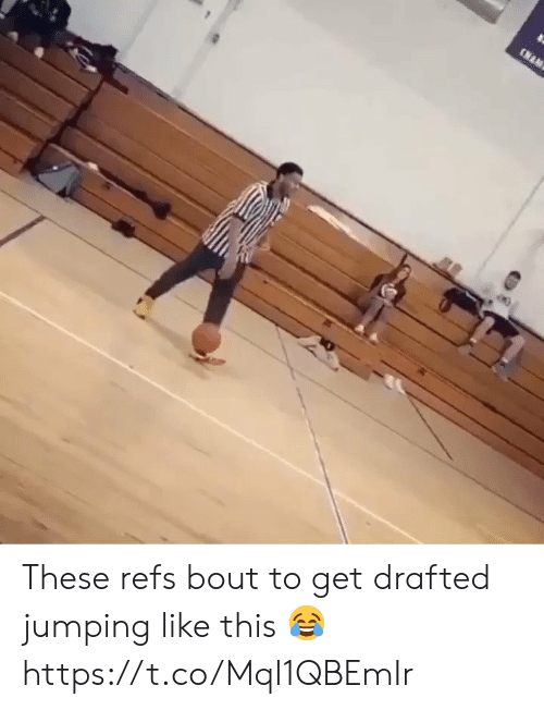 jumping: (NAM These refs bout to get drafted jumping like this 😂 https://t.co/Mql1QBEmIr