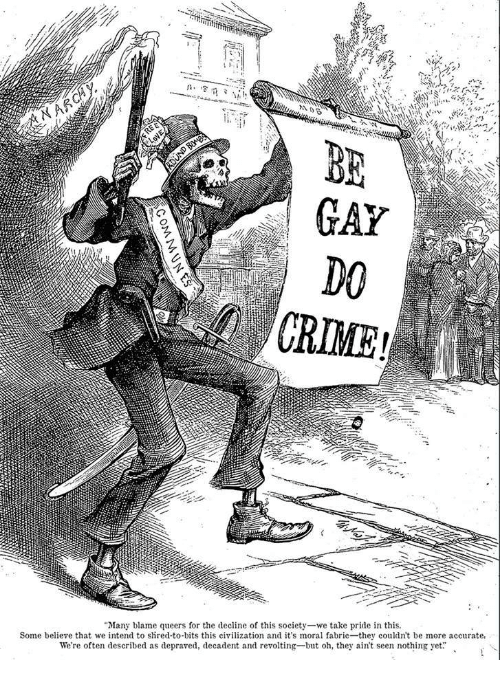 """Crime, Civilization, and Pride: NAR  BE  CRIME  """"Many blame queers for the decline of this society-we take pride in this.  Some believe that we intend to shred-to-bits this civilization and it's moral fabric they couldn't be more accurate,  We're often described as depraved, decadent and revolting-but oh, they ain't seen nothing yet."""""""