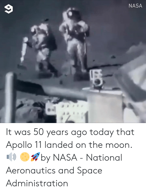 Dank, Nasa, and Apollo: NASA It was 50 years ago today that Apollo 11 landed on the moon. 🔊   🌕🚀by NASA - National Aeronautics and Space Administration