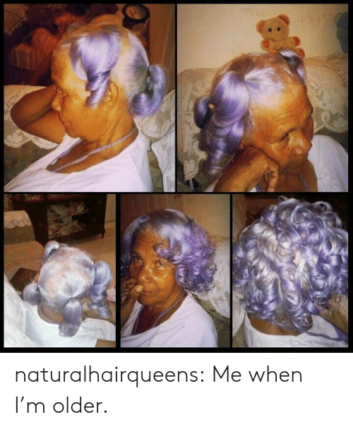 Tumblr, Blog, and Http: naturalhairqueens:  Me when I'm older.