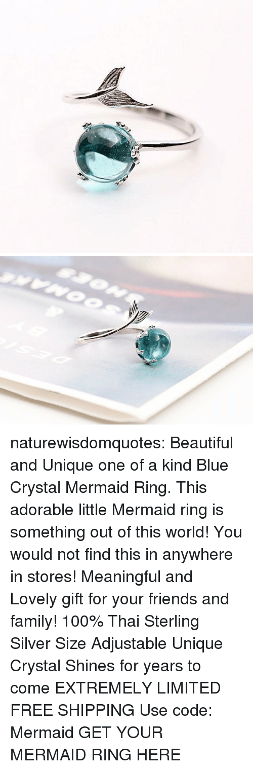 Anaconda, Beautiful, and Family: naturewisdomquotes: Beautiful and Unique one of a kind Blue Crystal Mermaid Ring. This adorable little Mermaid ring is something out of this world! You would not find this in anywhere in stores! Meaningful and Lovely gift for your friends and family! 100% Thai Sterling Silver Size Adjustable Unique Crystal Shines for years to come EXTREMELY LIMITED FREE SHIPPING Use code: Mermaid GET YOUR MERMAID RING HERE