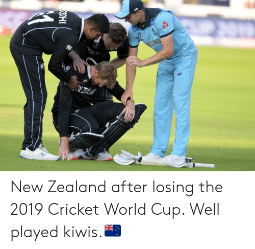cricket world cup: NB  Natwes  GLANO  ZEAL  NB  N  EW New Zealand after losing the 2019 Cricket World Cup. Well played kiwis.🇳🇿