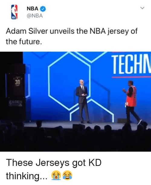 Future, Nba, and Silver: NBA  @NBA  Adam Silver unveils the NBA jersey of  the future  TECHN  30 These Jerseys got KD thinking... 😭😂
