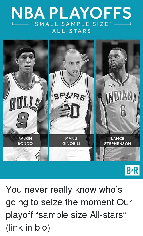 """Nba, Sports, and Bulls: NBA PLAYOFFS  L S M ALL S A M PLE SIZE  ALL-STARS  50  INDIANA  BULLS  MANU  LANCE  RAJON  GINOBILI  STEPHENSON  RONDO  BR You never really know who's going to seize the moment Our playoff """"sample size All-stars"""" (link in bio)"""
