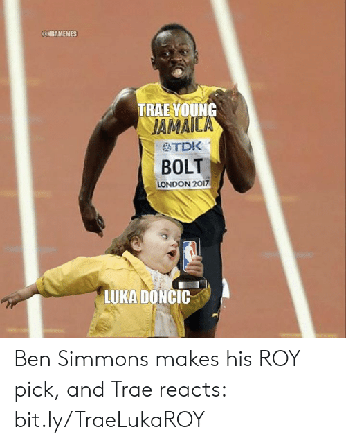 Ben Simmons: @NBAMEMES  TRAE VOUNG  JAMAIC  OTDK  BOLT  LONDON 2017  LUKA DONCIC Ben Simmons makes his ROY pick, and Trae reacts: bit.ly/TraeLukaROY