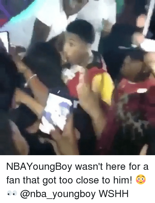 Memes, Nba, and Wshh: NBAYoungBoy wasn't here for a fan that got too close to him! 😳👀 @nba_youngboy WSHH