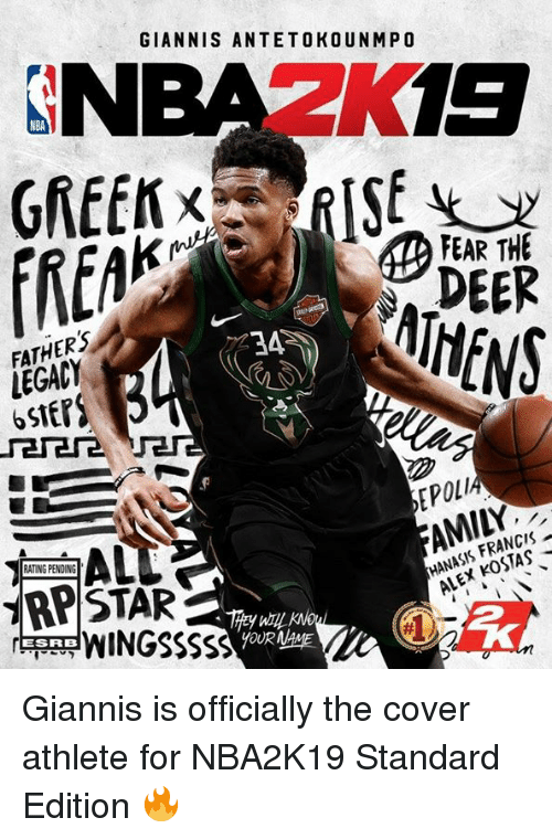 antetokounmpo: NBAZK19  GIANNIS ANTETOKOUNMPO  NBA  FATHERS  LEGACY  6StEP  DEER  HENS  EPOLI  AMILY  RATING PENDING  ブRPSTAR  HANASIS FRANCIS  ALEX KOSTAS  ANCE  WINGSSSSS  ESRB Giannis is officially the cover athlete for NBA2K19 Standard Edition 🔥