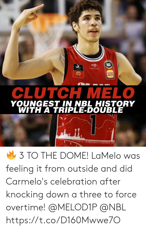Knocking: NBI  FIRST EVER  HUNGRY  JACKS  CLUTCH MELO  YOUNGEST IN NBL HISTORY  WITH A TRIPLE-DOUBLE 🔥 3 TO THE DOME!  LaMelo was feeling it from outside and did Carmelo's celebration after knocking down a three to force overtime! @MELOD1P @NBL https://t.co/D160Mwwe7O