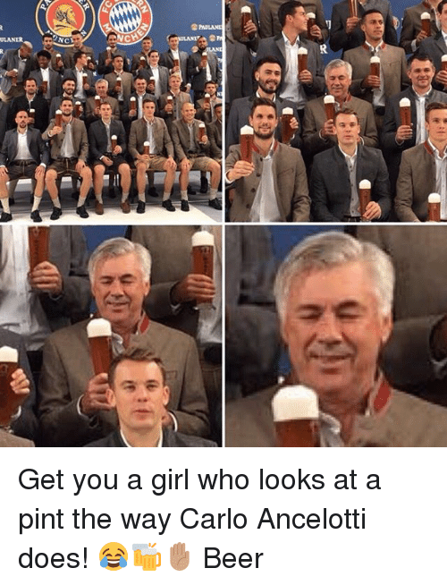 carlo ancelotti: NC  CHE Get you a girl who looks at a pint the way Carlo Ancelotti does! 😂🍻✋🏽 Beer