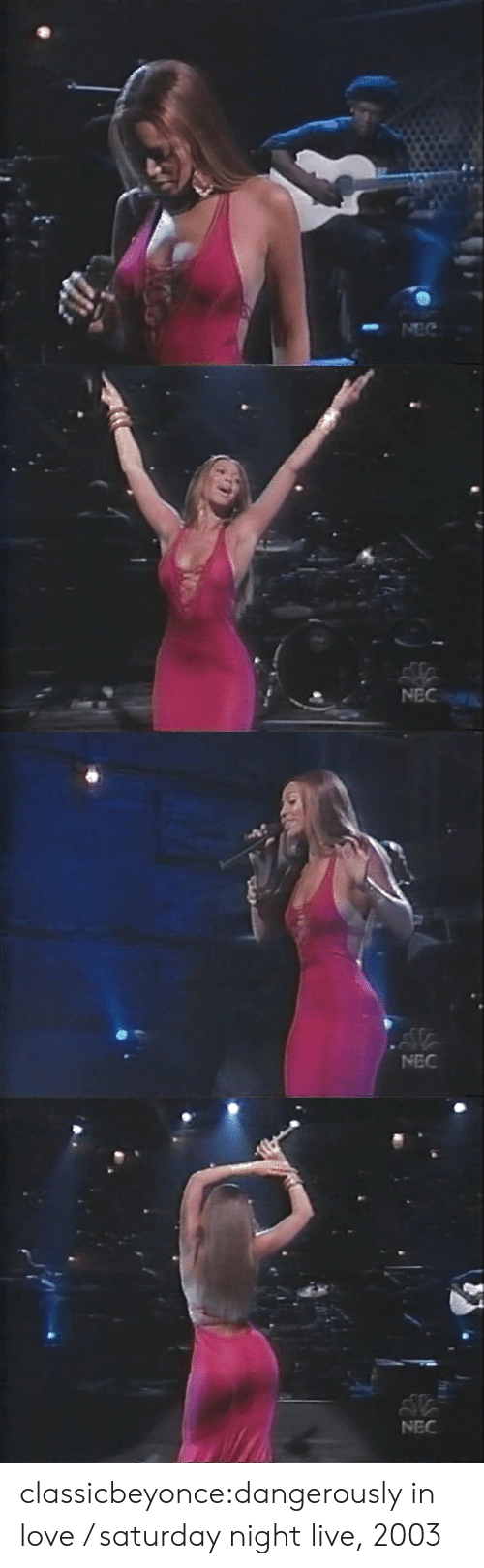 nec: NEC   l in  NEC   NEC classicbeyonce:dangerously in love / saturday night live, 2003