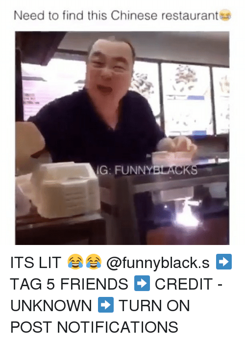 chinese restaurant: Need to find this Chinese restaurant  IG: FUNNY  ACK ITS LIT 😂😂 @funnyblack.s ➡️ TAG 5 FRIENDS ➡️ CREDIT - UNKNOWN ➡️ TURN ON POST NOTIFICATIONS