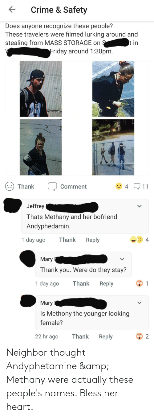 bless: Neighbor thought Andyphetamine & Methany were actually these people's names. Bless her heart.