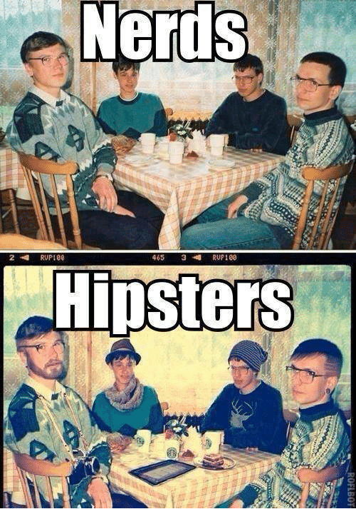 rup: Nerds  465 3 RUP 100  RUPI00  Hipsters