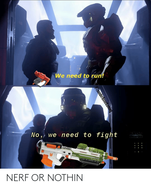 Nerf Or Nothin: NERF OR NOTHIN