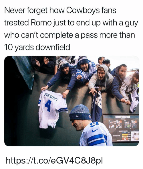 Dallas Cowboys, Never, and How: Never forget how Cowboys fans  treated Romo just to end up with a guy  who can't complete a pass more than  10 yards downfield https://t.co/eGV4C8J8pl