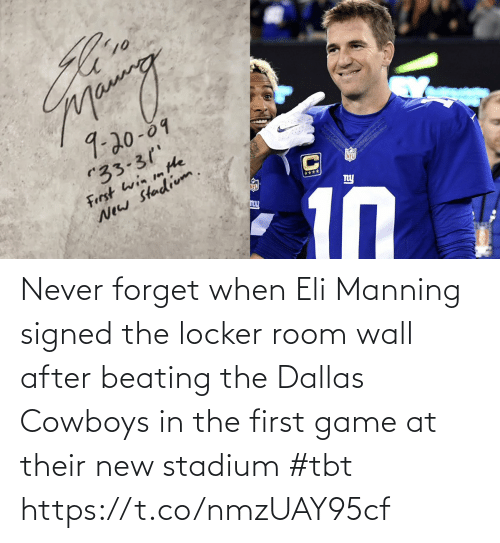 room: Never forget when Eli Manning signed the locker room wall after beating the Dallas Cowboys in the first game at their new stadium #tbt https://t.co/nmzUAY95cf