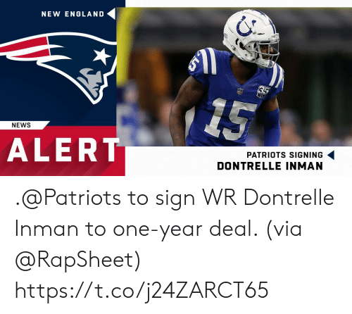 England, Memes, and News: NEW ENGLAND  NEWS  ALERT  PATRIOTS SIGNING  DONTRELLE INMAN .@Patriots to sign WR Dontrelle Inman to one-year deal. (via @RapSheet) https://t.co/j24ZARCT65