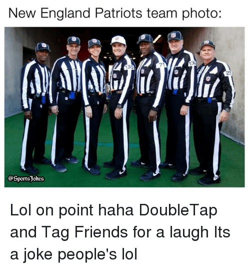 New England Patriots: New England Patriots team photo:  71  3  21  SportsJokes Lol on point haha DoubleTap and Tag Friends for a laugh Its a joke people's lol