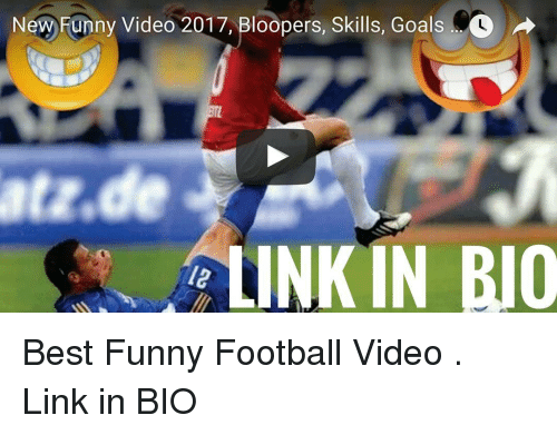 funny football: New Funny Video 2017, Bloopers, Skills, Goals O  LINKIN BUO Best Funny Football Video . Link in BIO