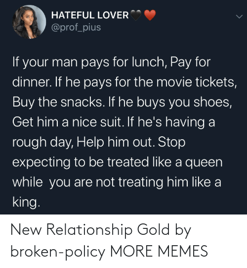 relationship: New Relationship Gold by broken-policy MORE MEMES